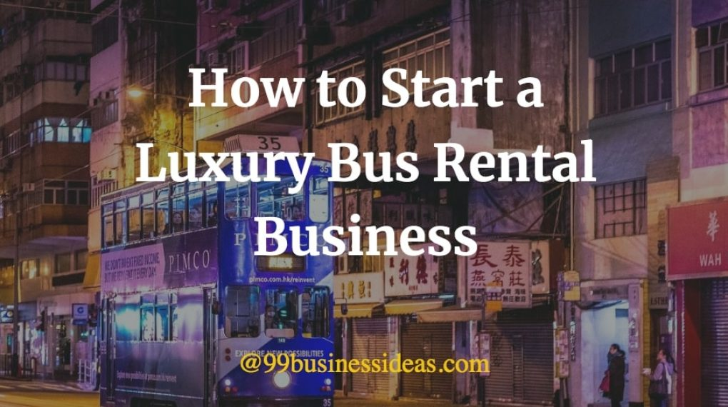 how to start a luxury rental business