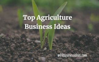 here is a list of top agriculture business ideas