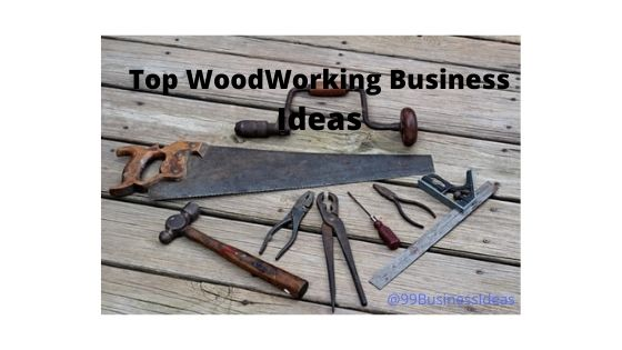 20 Profitable Woodworking Business Ideas With Low Investment