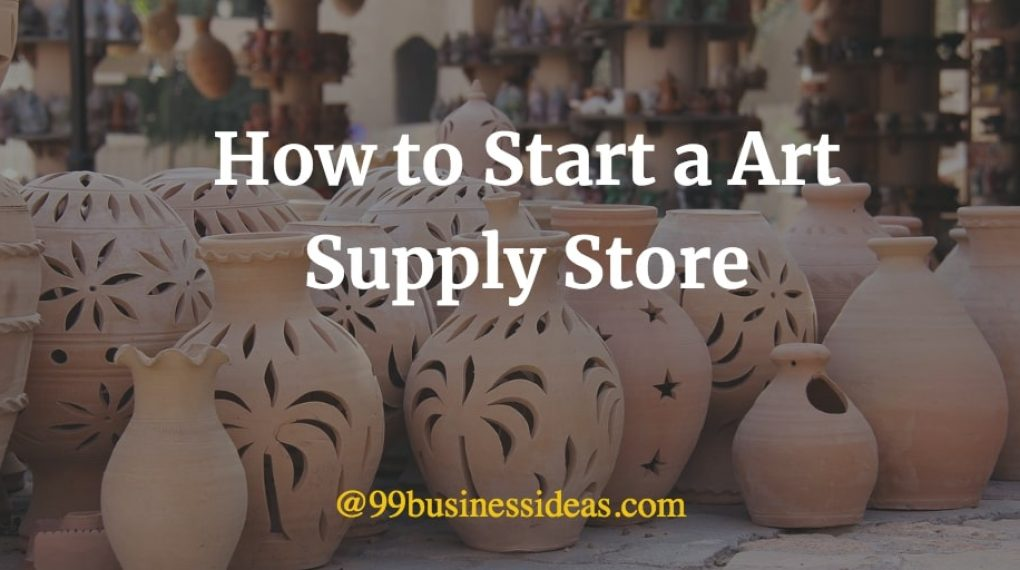 how to start art supplies store business