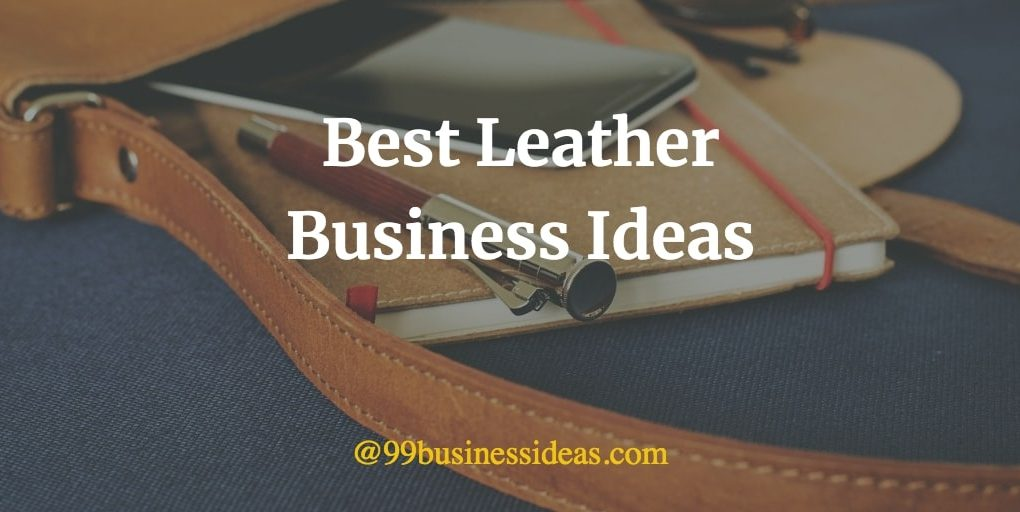 best leather business ideas