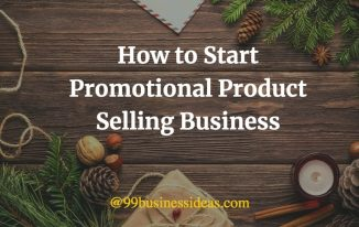 how to start promotional product selling business