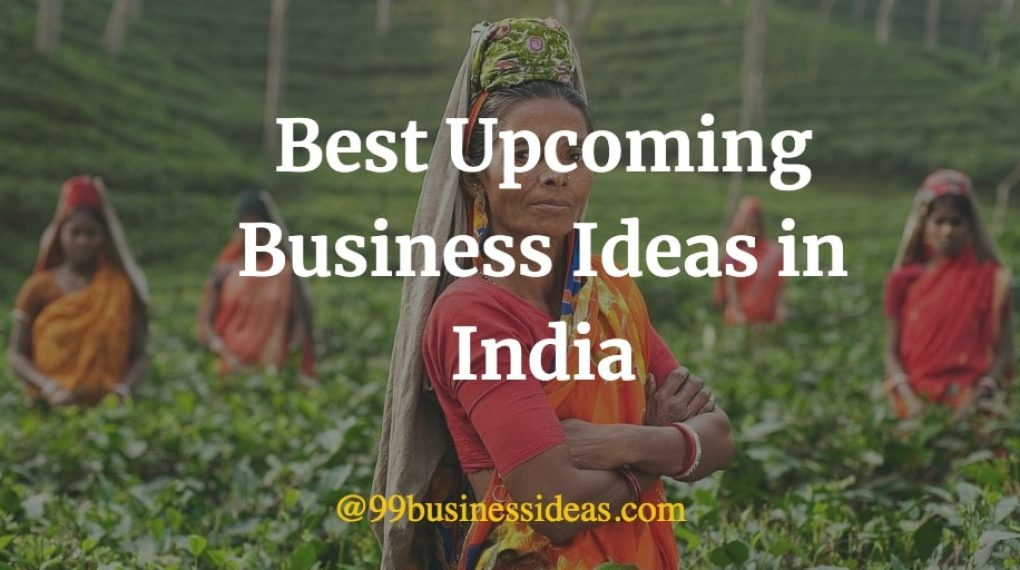 best upcoming business ideas in India