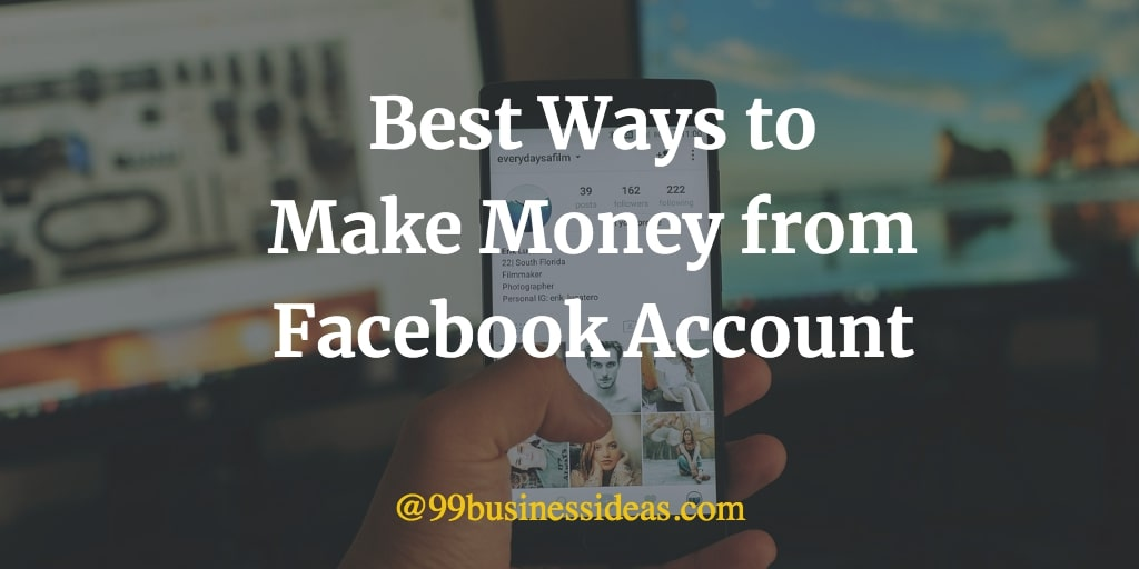 ways to earn money from Facebook account