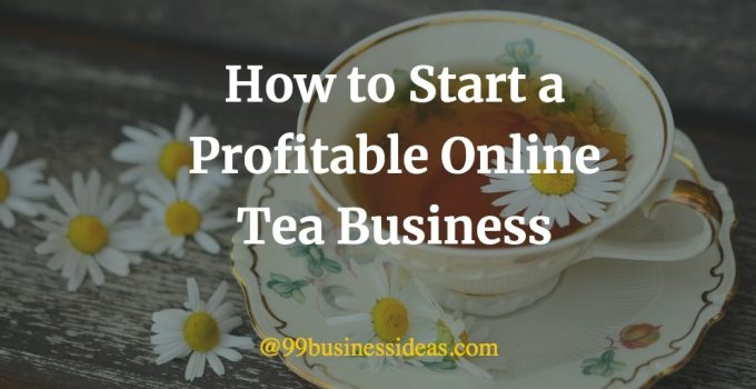 how to start online tea business