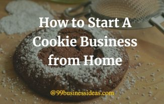 how to start a cookie business from home