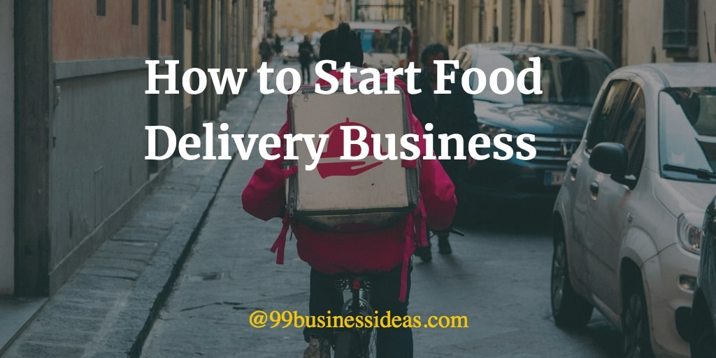 how to start food delivery business