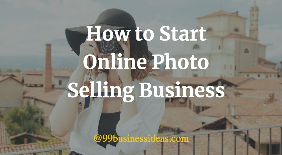 how to start online photo selling business