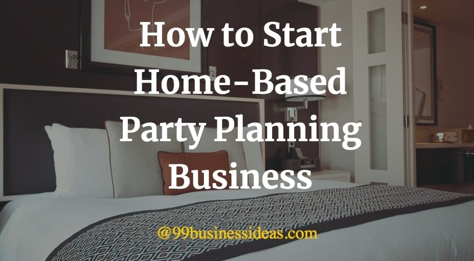 home-based party planning business