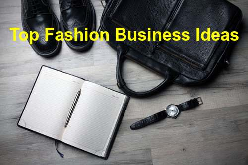list of top fashion business ideas