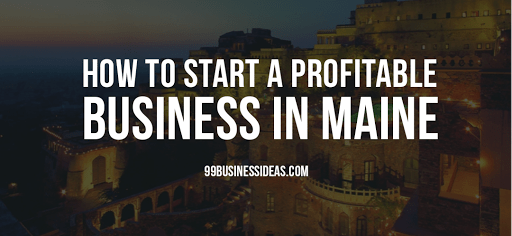 start a business in maine