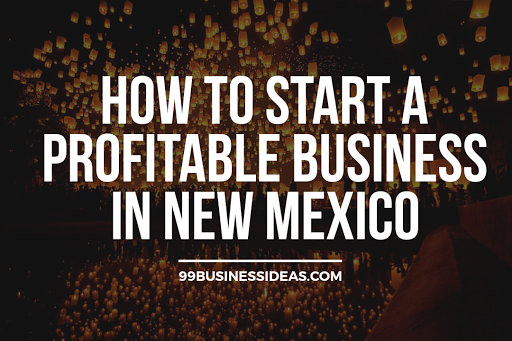 business ideas in new mexico
