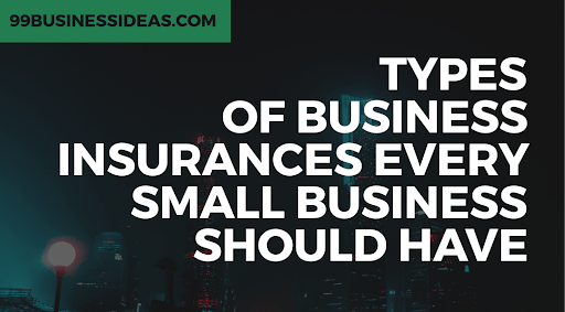 12 types of business insurance must have