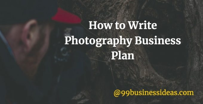how to write photography business plan