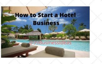 how to start a hotel business