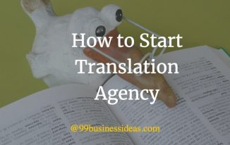 How to Start a translation agency