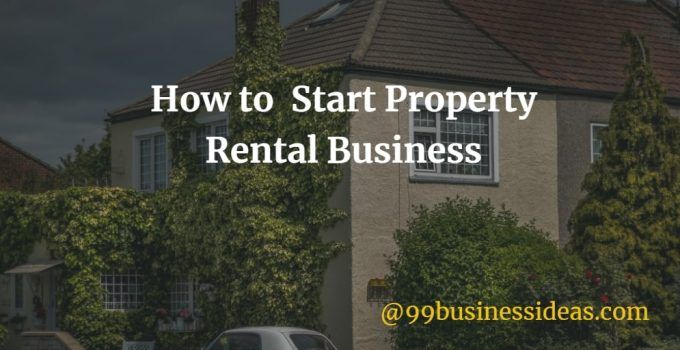 how to start rental property business