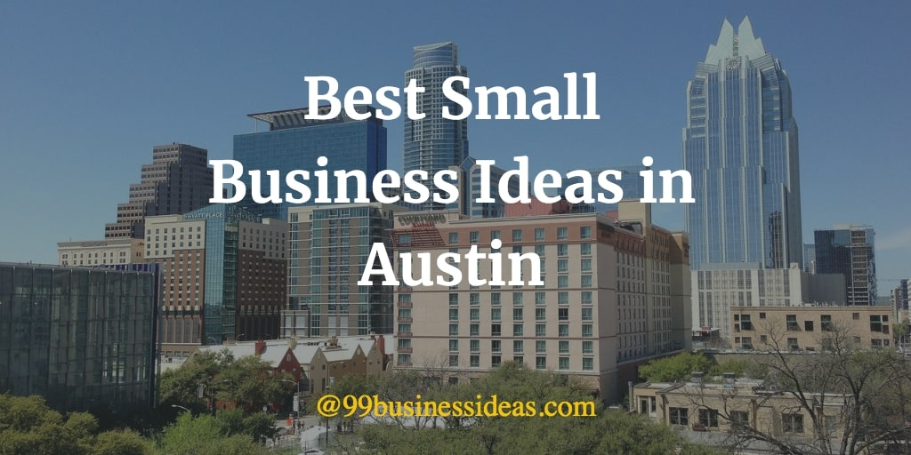 best business ideas in austin