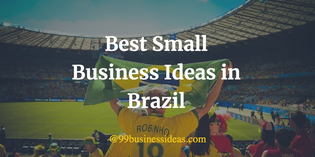 best business ideas in brazil