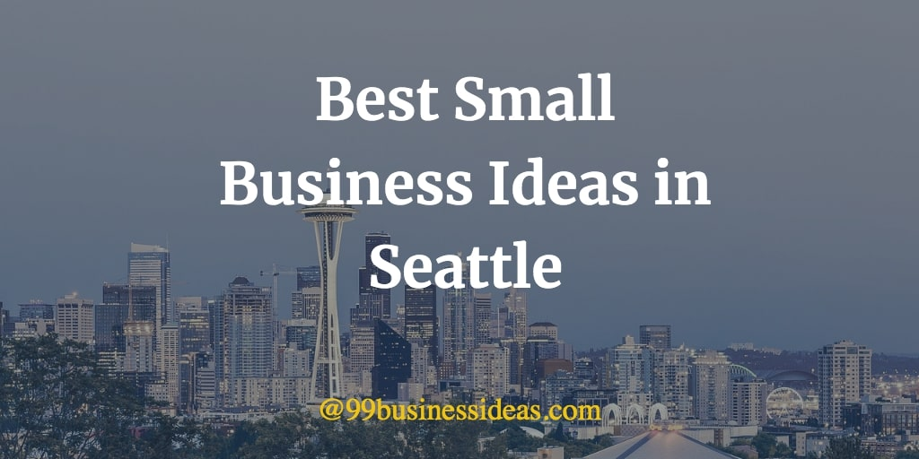 best small business ideas in seattle