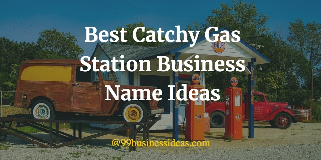 unique and fun gas station business name ideas